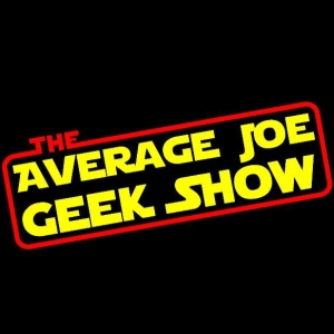 The Average Joe Geek Show